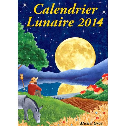 Calendrier Lunaire 2014 reçu au Domaine Masson-Blondelet